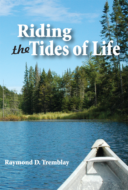 """Interview: Raymond Tremblay's """"Riding the Tides of Life"""""""