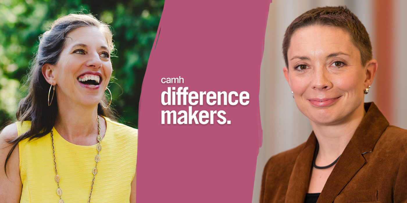 Victoria Maxwell and Jehannine Austin honored as CAMH Mental Health Difference Makers