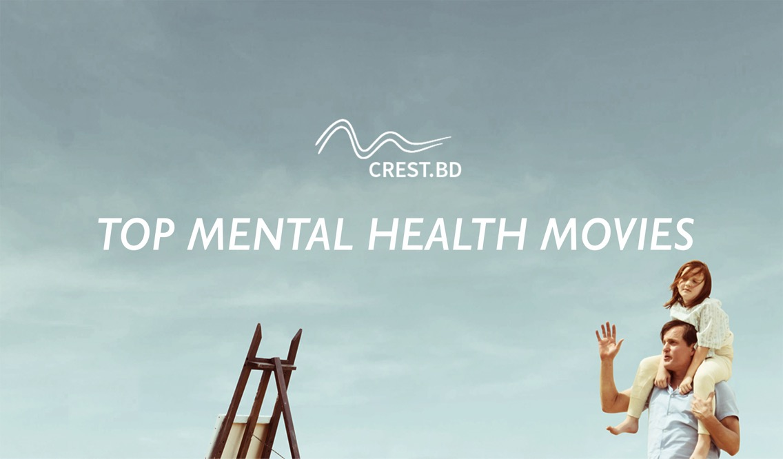 CREST.BD: Top 4 Mental Health Movies Released in 2017