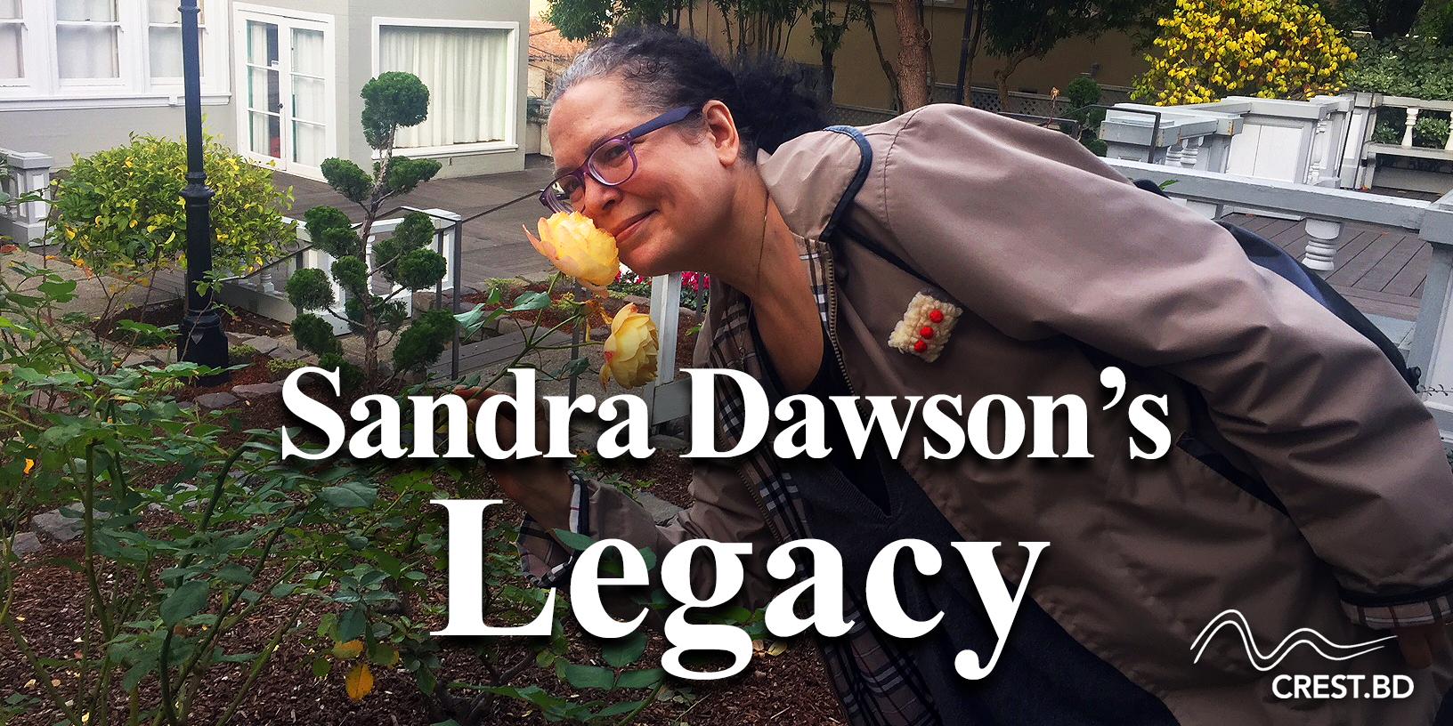 Sandra Dawson's Legacy