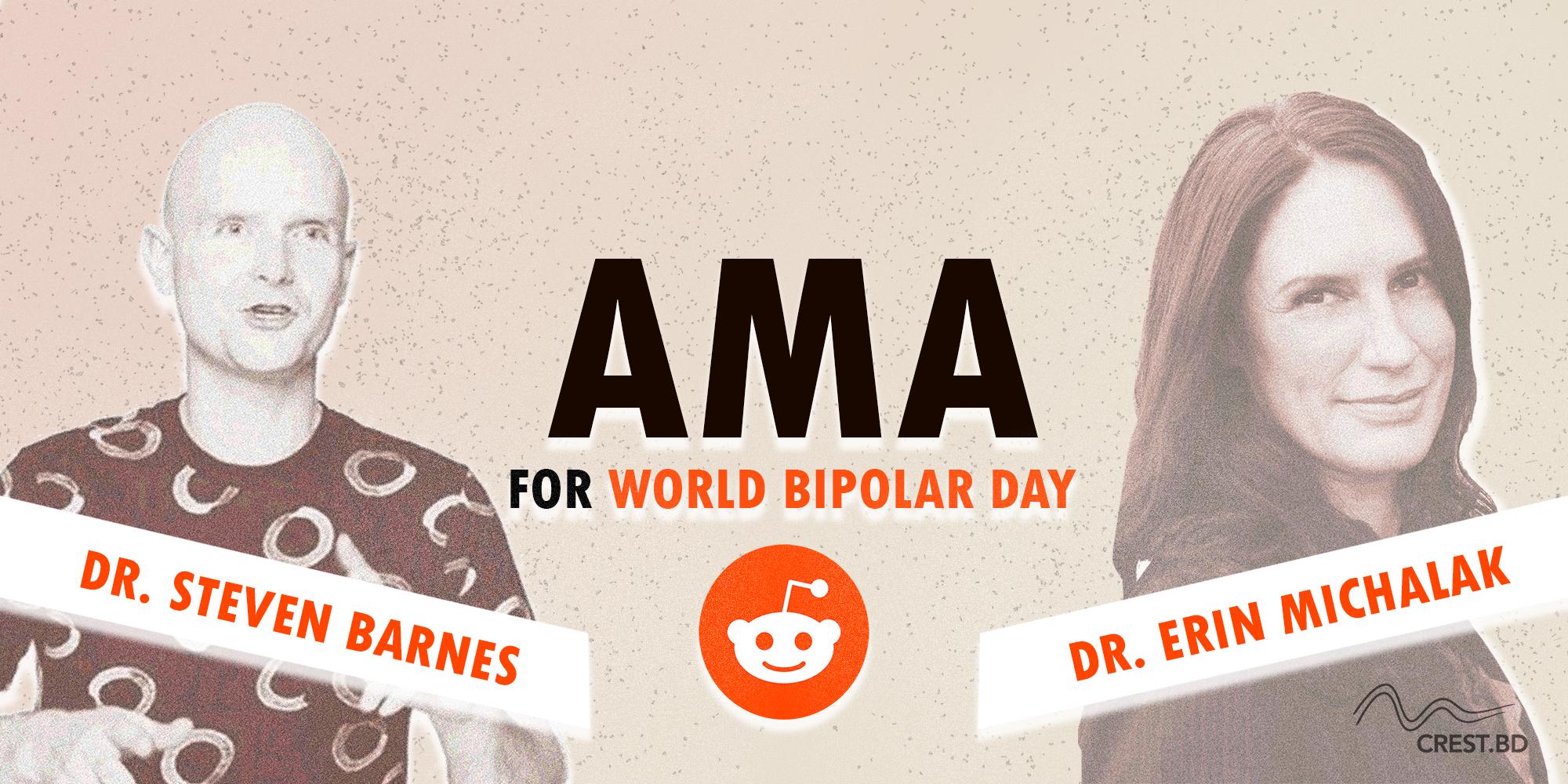 Ask Steven Barnes & Erin Michalak anything on Reddit for World Bipolar Day!