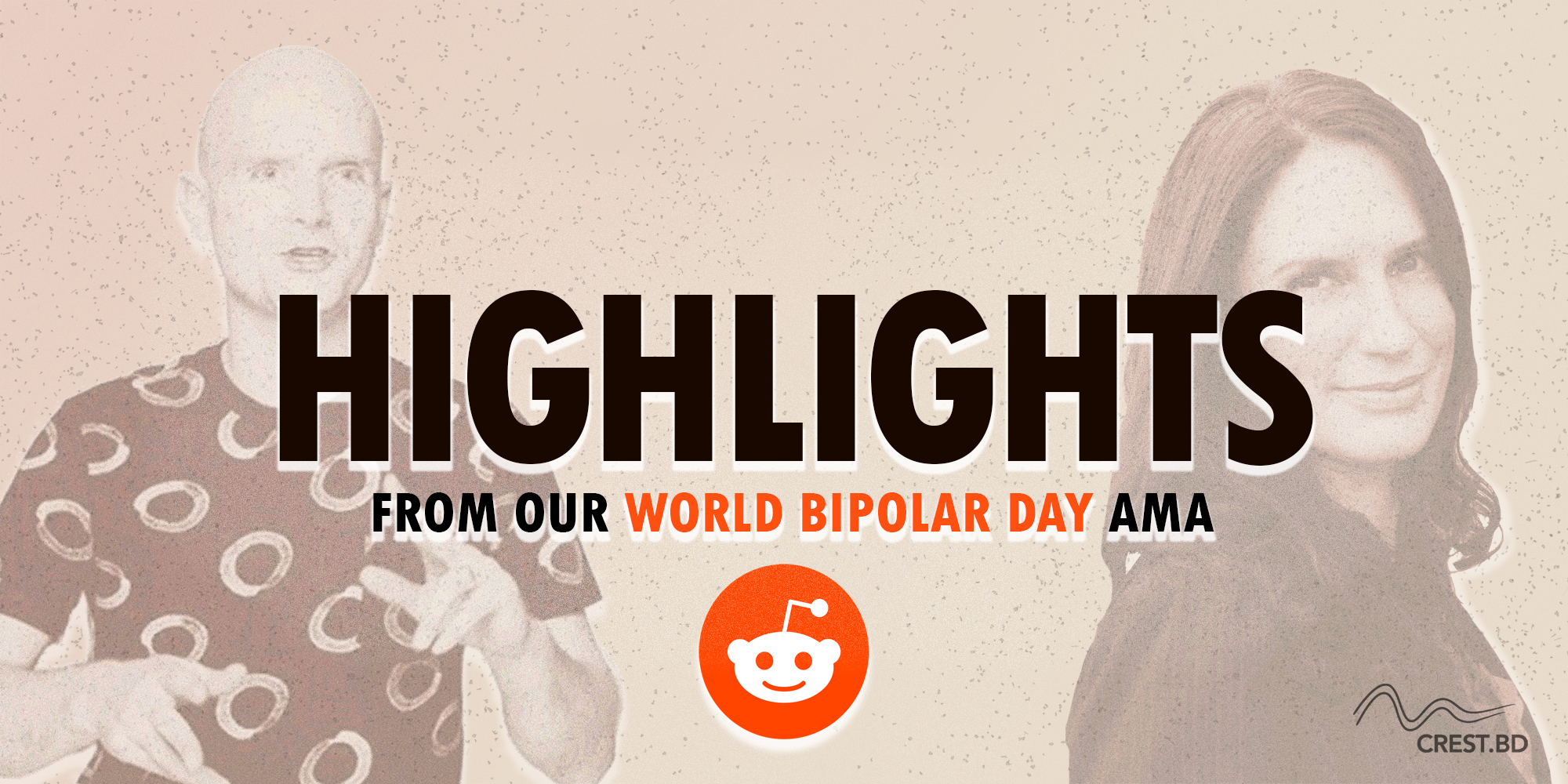 "CREST.BD: Highlights from our World Bipolar Day ""AMA"" on Reddit!"
