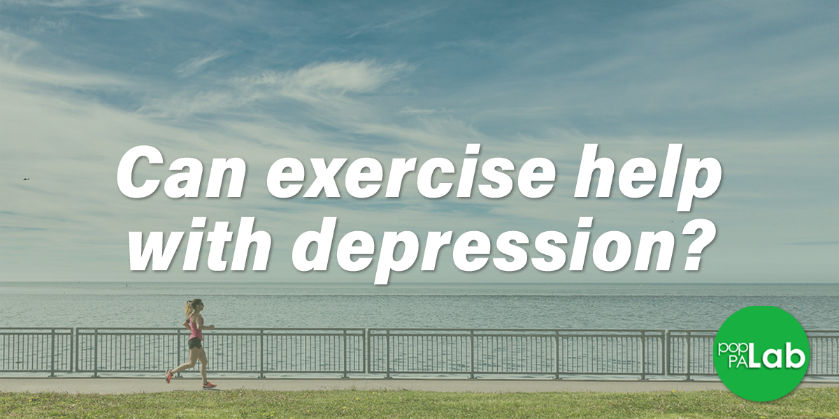 Moving for your mood: Discussing exercise as a treatment for depression