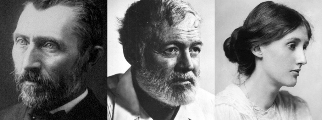 Vincent Van Gough, Ernest Hemingway, and Virginia Woolf