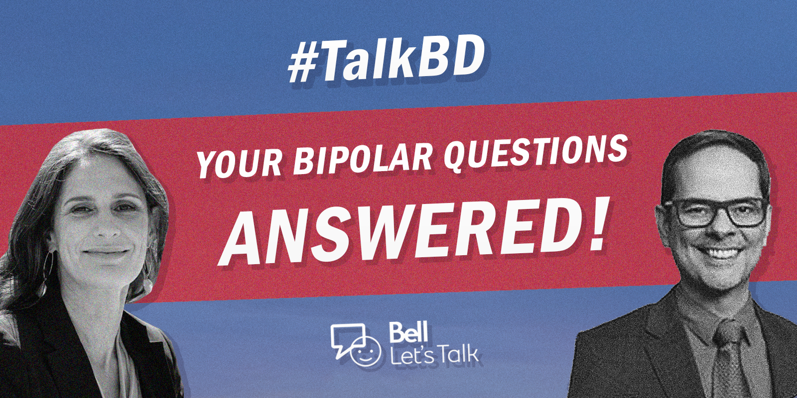 #TalkBD: Your bipolar questions answered for Bell Let's Talk day!