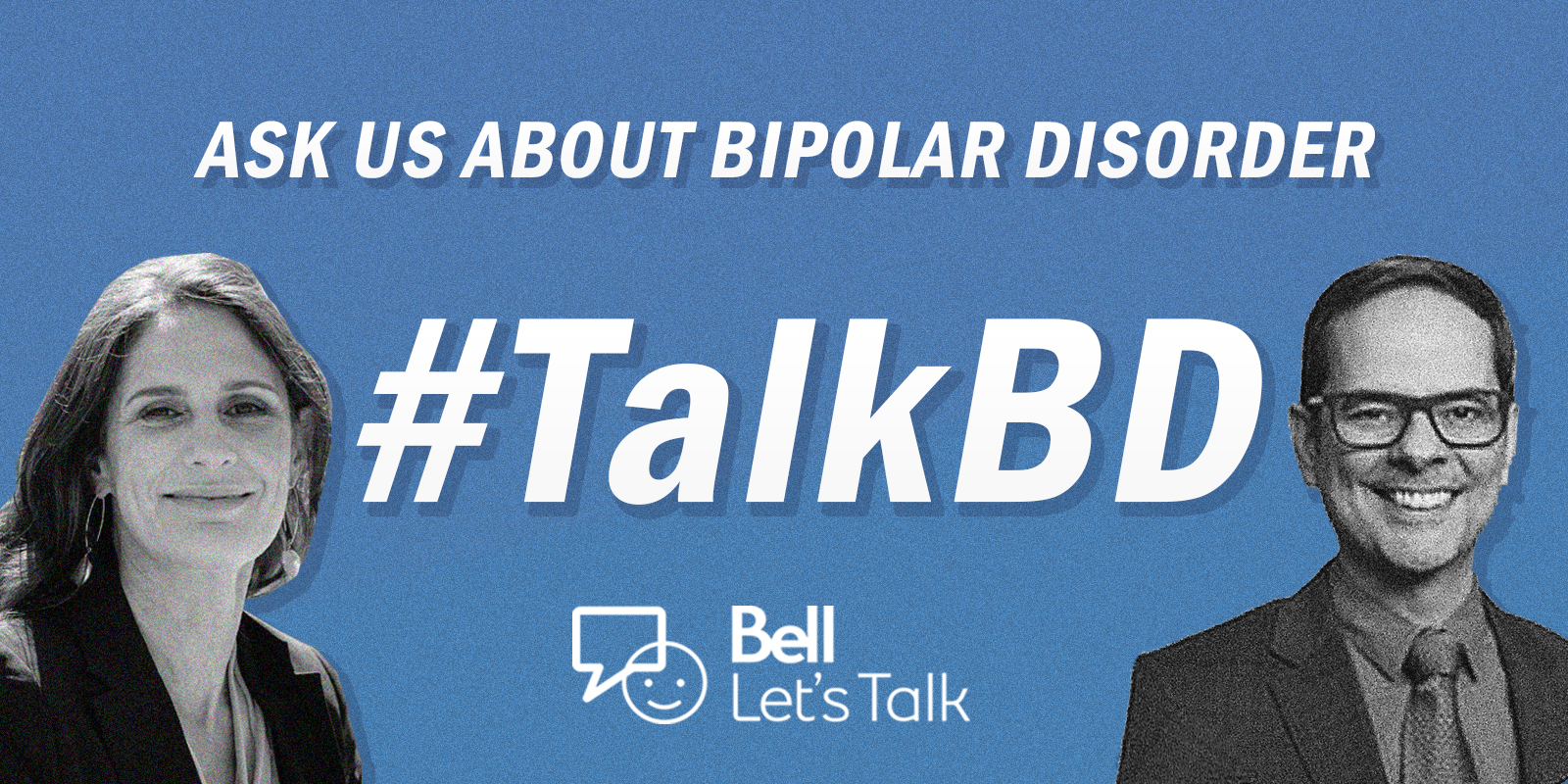 Ask us about bipolar disorder on Bell Let's Talk 2020! #TalkBD