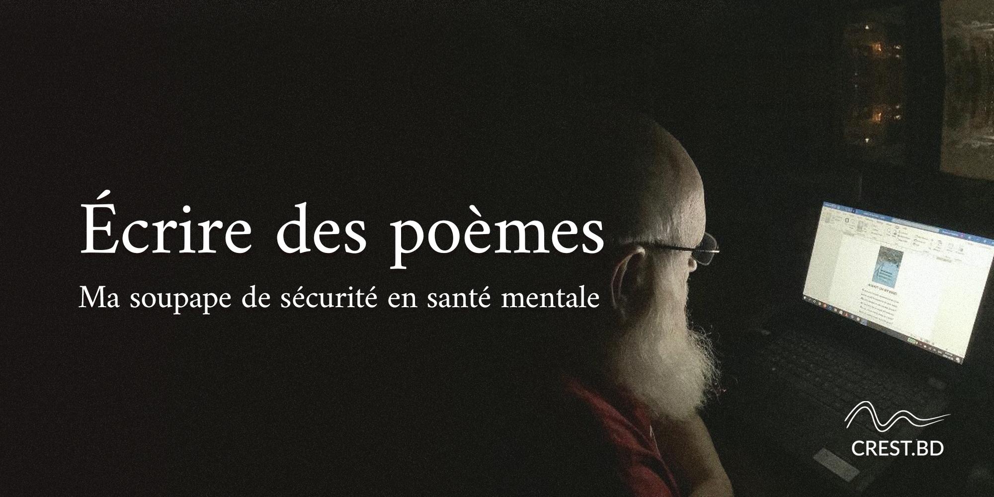 Écrire des poèmes – une de mes soupapes de sécurité en santé mentale
