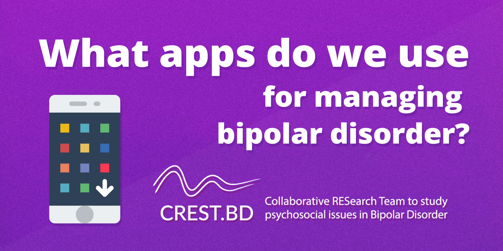 Survey: what apps do people with bipolar disorder use to stay well?