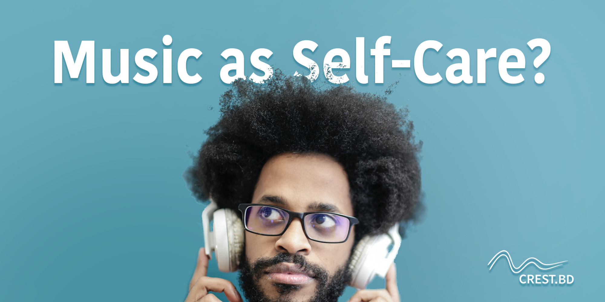 Using Music for Stress Reduction and Self-Care