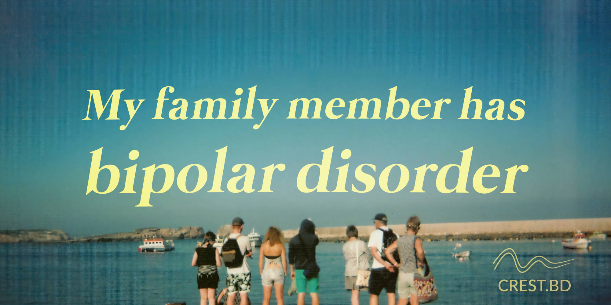 Living with a Family Member with Bipolar Disorder