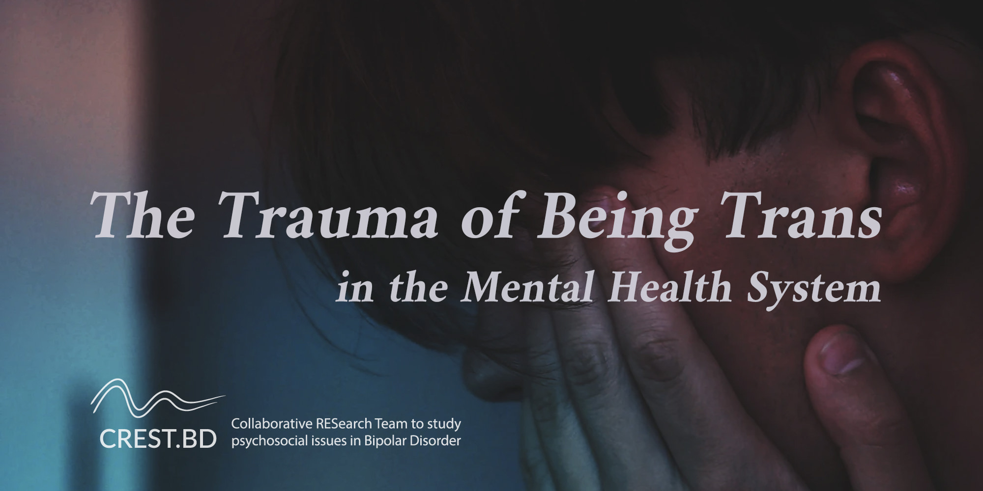 The Trauma of Being Trans in the Mental Health System
