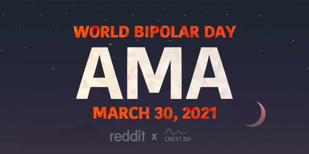 Upcoming Reddit AMA: Ask us anything on World Bipolar Day 2021!