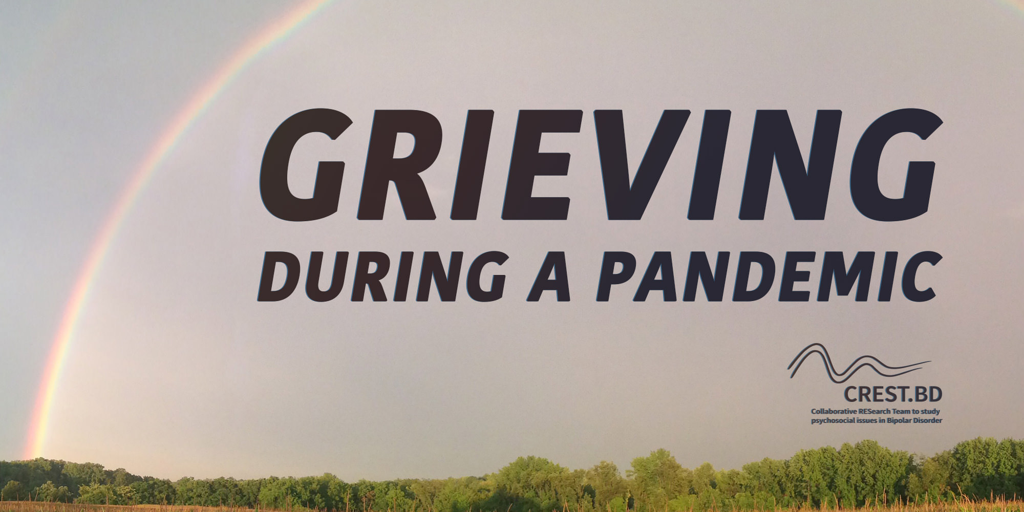 Grieving During the COVID-19 Pandemic