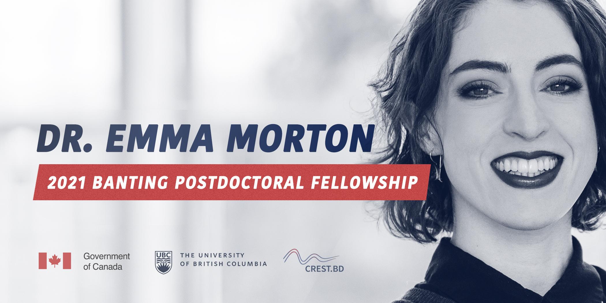Congratulations to Dr. Emma Morton on receiving the Banting Fellowship!